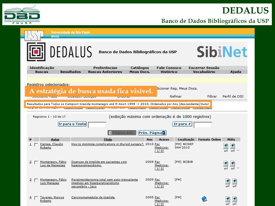 DEDALUS Banco de Dados Bibliográficos da USP A estratégia de busca usada fica visível.