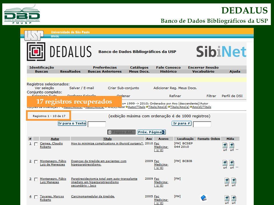 DEDALUS Banco de Dados Bibliográficos da USP 17 registros recuperados