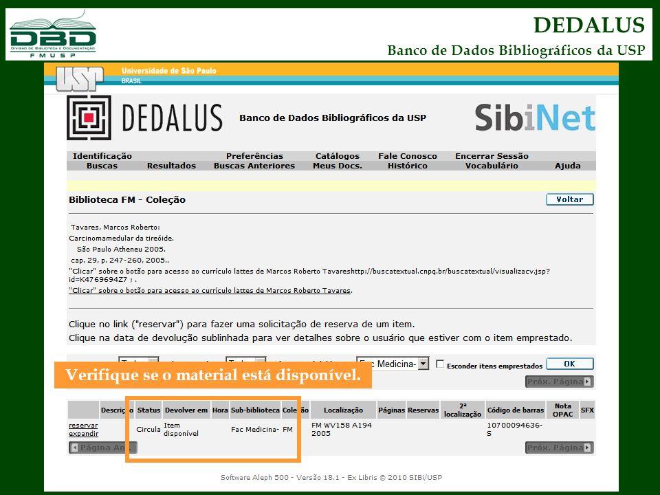 DEDALUS Banco de Dados Bibliográficos da USP Verifique se o material está disponível.