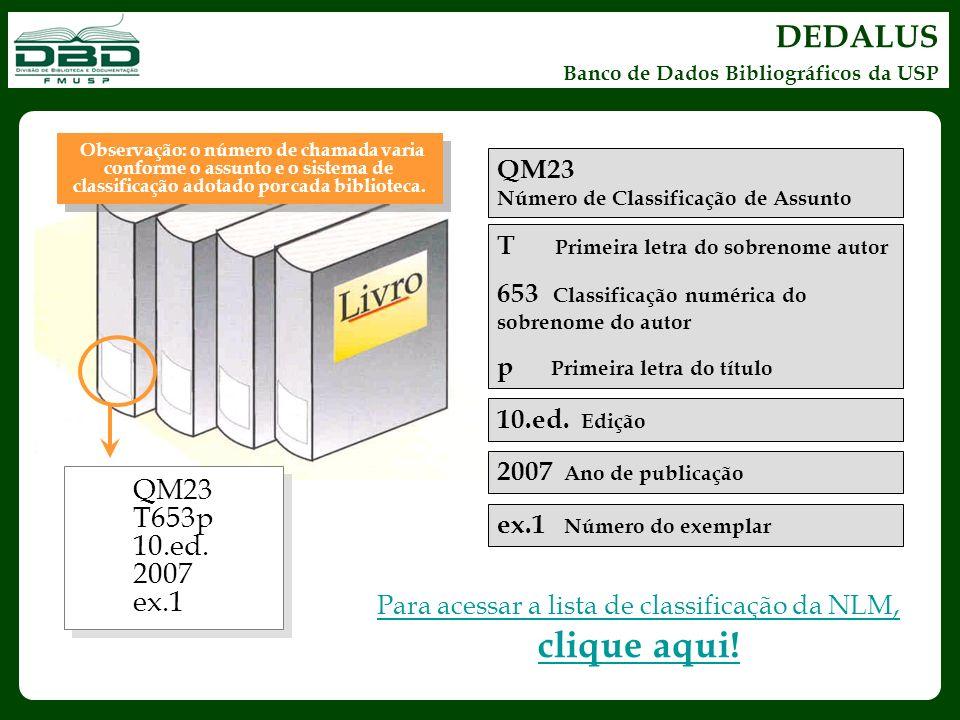DEDALUS Banco de Dados Bibliográficos da USP QM23 T653p 10.ed. 2007 ex.1 QM23 T653p 10.ed. 2007 ex.1 QM23 Número de Classificação de Assunto T Primeir