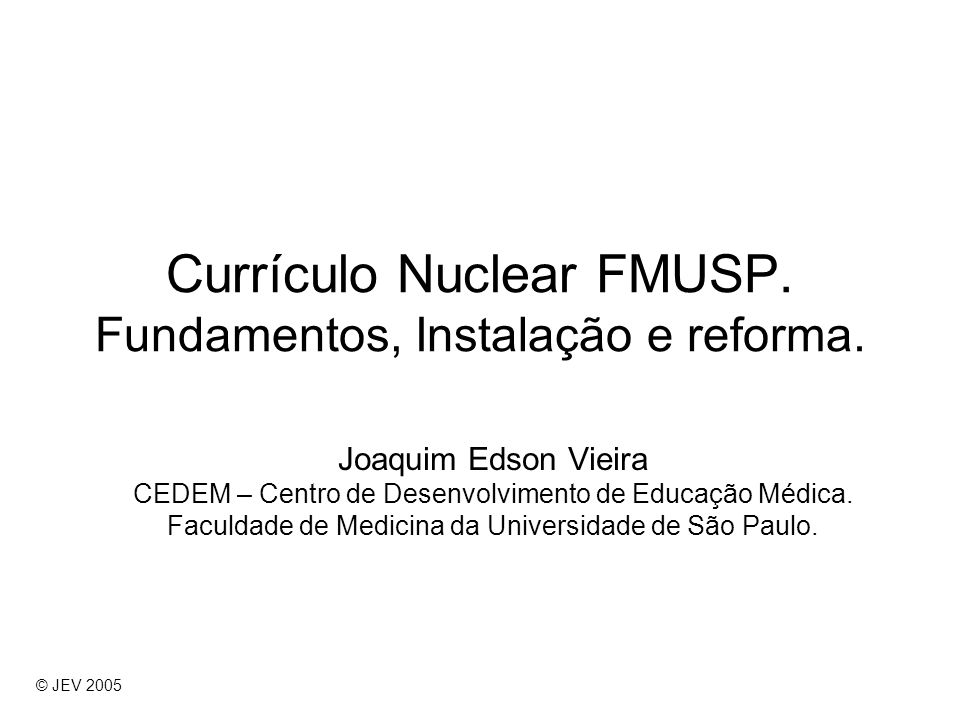 Currículo Nuclear Modelos © JEV 2005