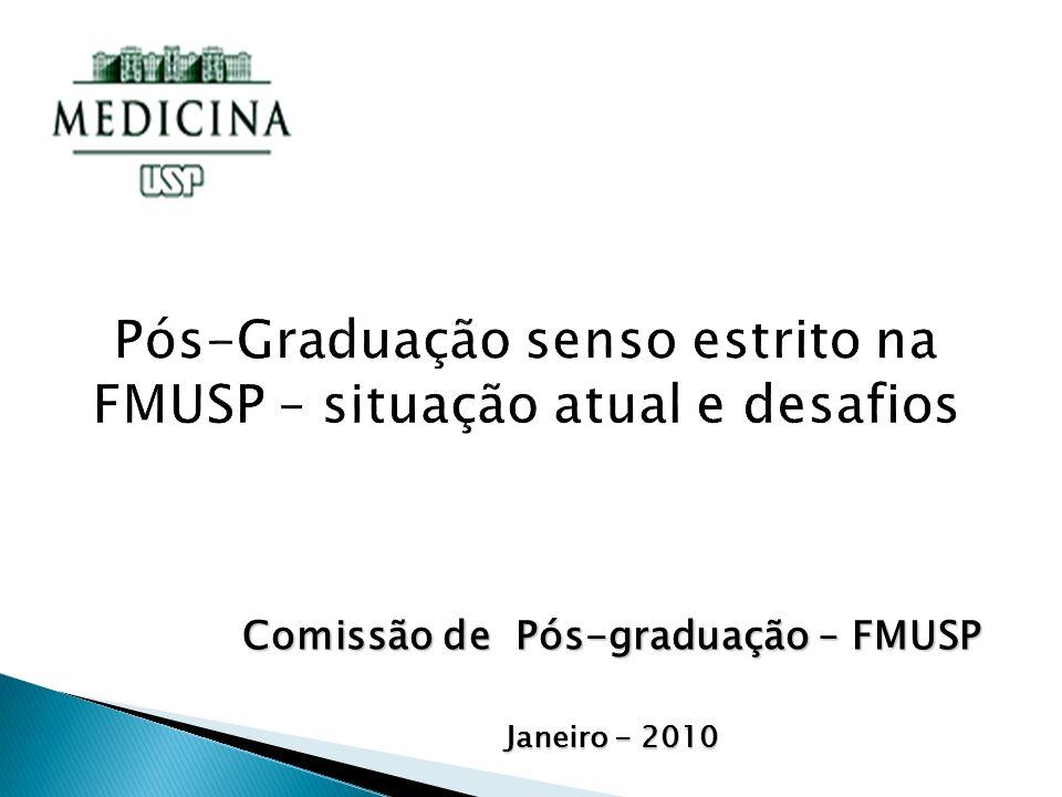 Comissão de Pós-graduação – FMUSP Janeiro - 2010