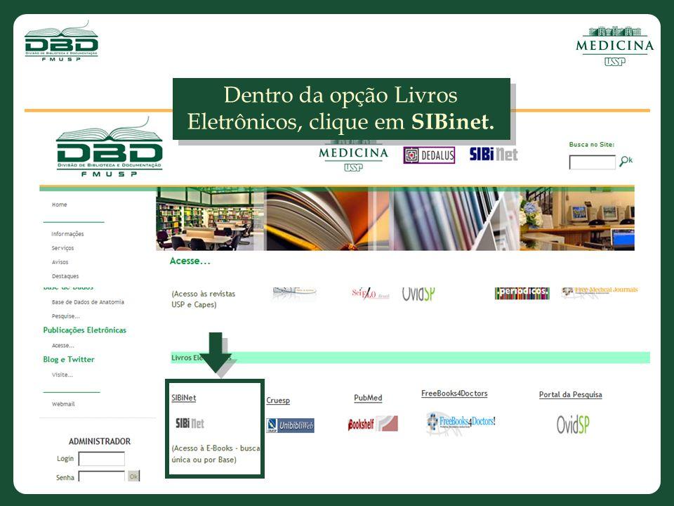 Dentro da opção Livros Eletrônicos, clique em SIBinet.
