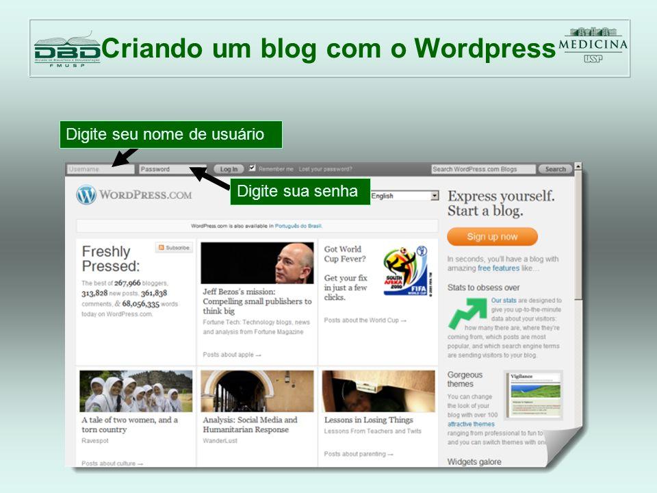 Criando um blog com o Wordpress Clique para criar um post Título do post Digite o seu texto aqui Adicione palavras-chave relevantes ao seu texto Quando terminar clique em publicar e o post já ficará online