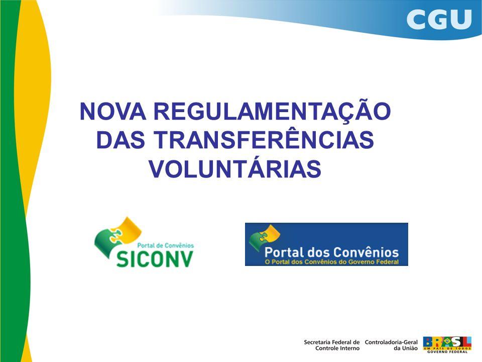 NOVA REGULAMENTAÇÃO DAS TRANSFERÊNCIAS VOLUNTÁRIAS