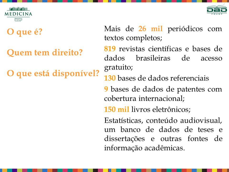 Mais de 26 mil periódicos com textos completos; 819 revistas científicas e bases de dados brasileiras de acesso gratuito; 130 bases de dados referenciais 9 bases de dados de patentes com cobertura internacional; 150 mil livros eletrônicos; Estatísticas, conteúdo audiovisual, um banco de dados de teses e dissertações e outras fontes de informação acadêmicas.