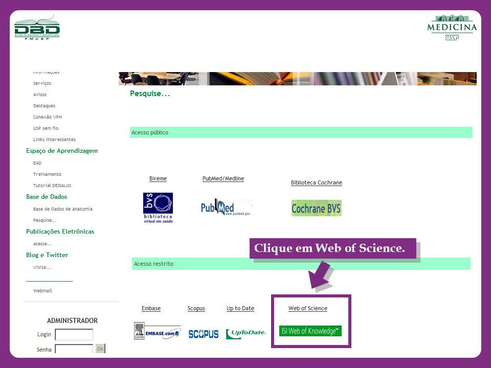 Clique em Web of Science.