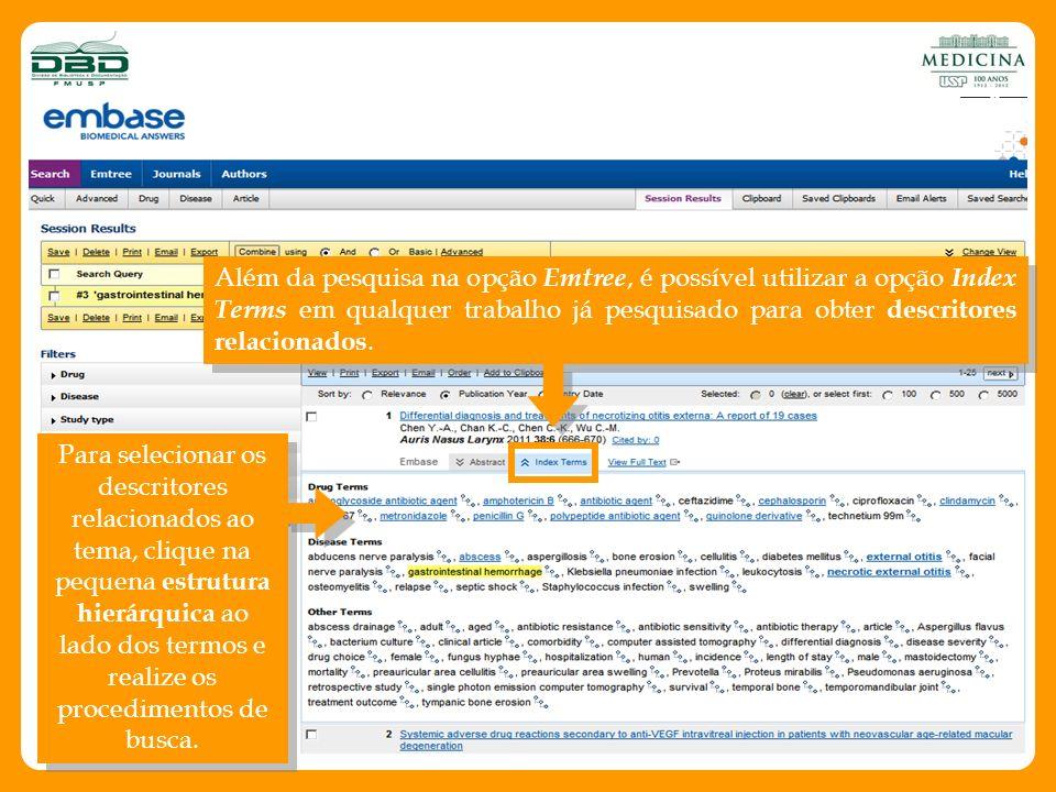 Além da pesquisa na opção Emtree, é possível utilizar a opção Index Terms em qualquer trabalho já pesquisado para obter descritores relacionados. Para