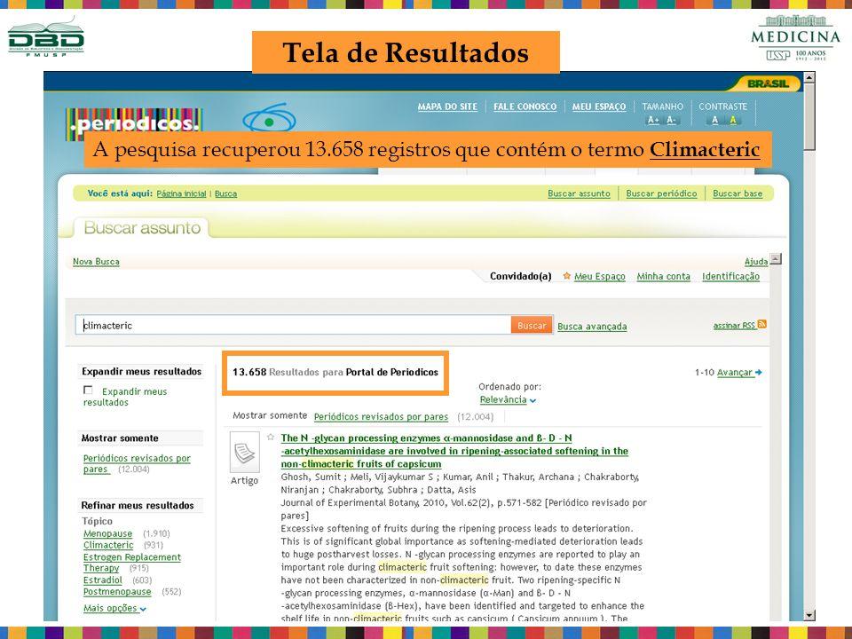 Tela de Resultados A pesquisa recuperou 13.658 registros que contém o termo Climacteric