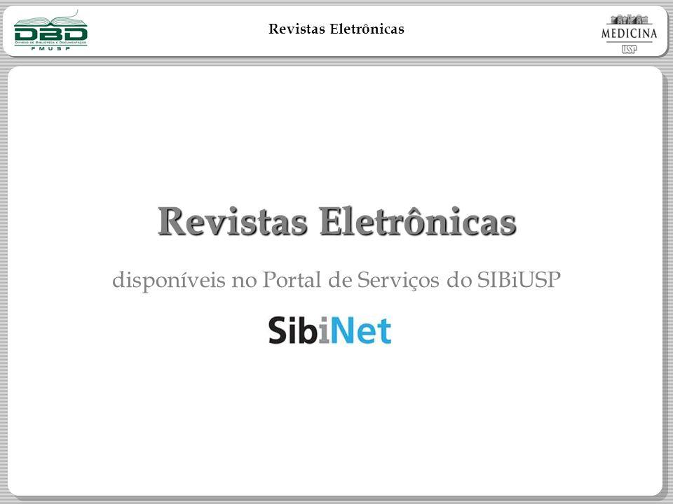 Revistas Eletrônicas disponíveis no Portal de Serviços do SIBiUSP
