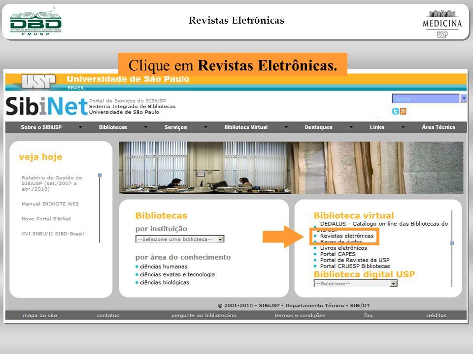 Revistas Eletrônicas Clique em Revistas Eletrônicas.