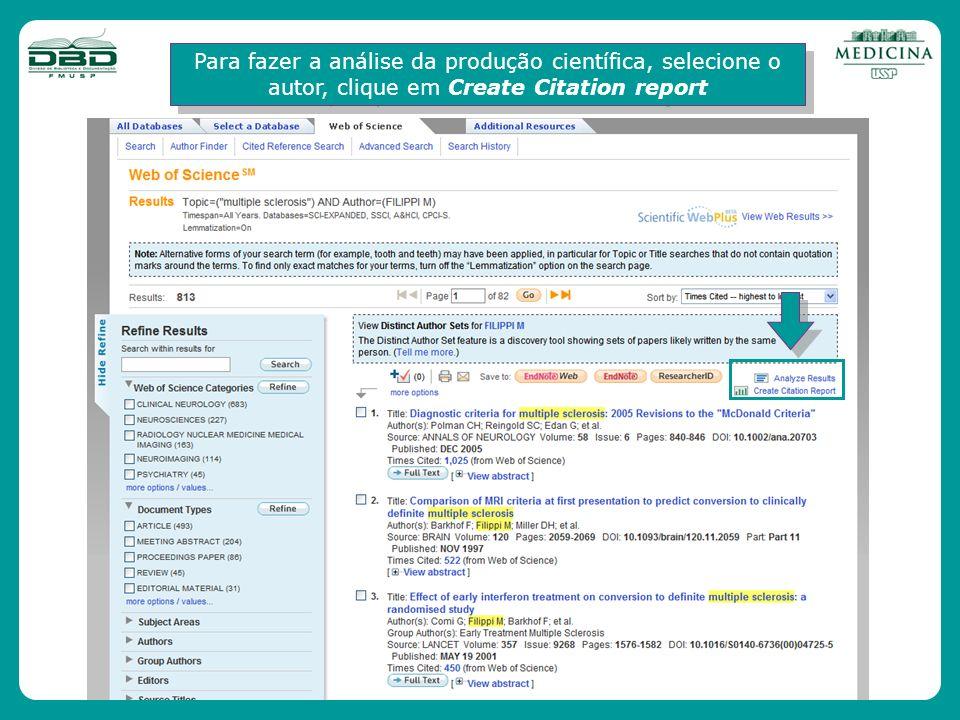 Para fazer a análise da produção científica, selecione o autor, clique em Create Citation report