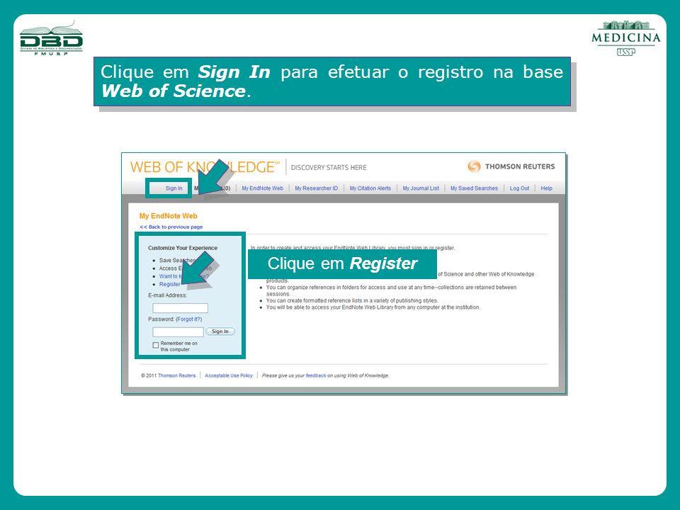Clique em Sign In para efetuar o registro na base Web of Science. Clique em Register