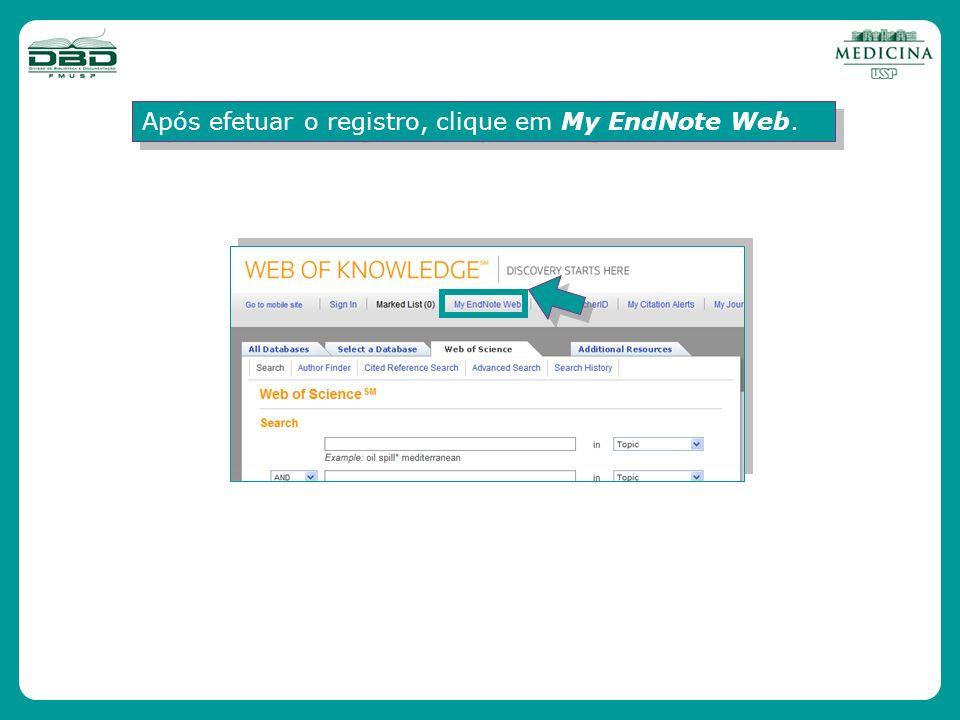 Após efetuar o registro, clique em My EndNote Web.