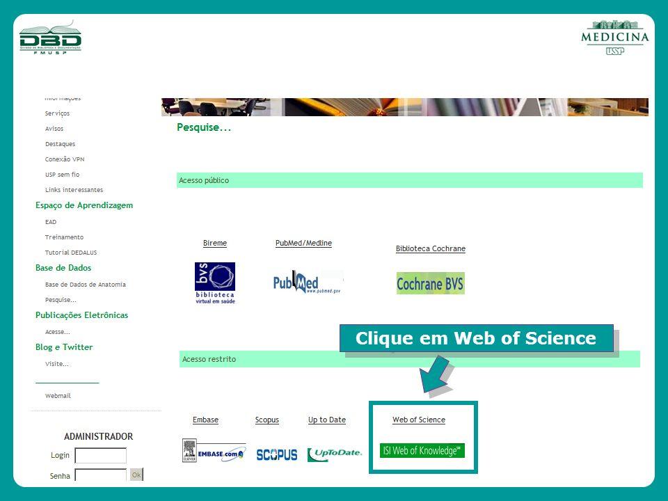 Clique em Web of Science