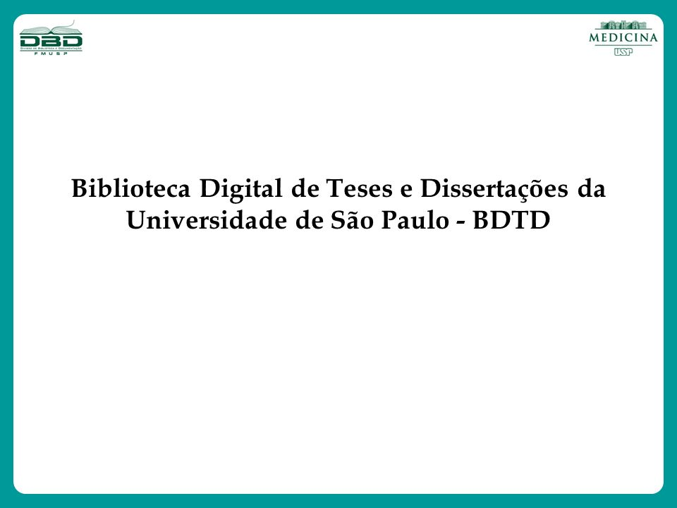 Biblioteca Digital de Teses e Dissertações da Universidade de São Paulo - BDTD