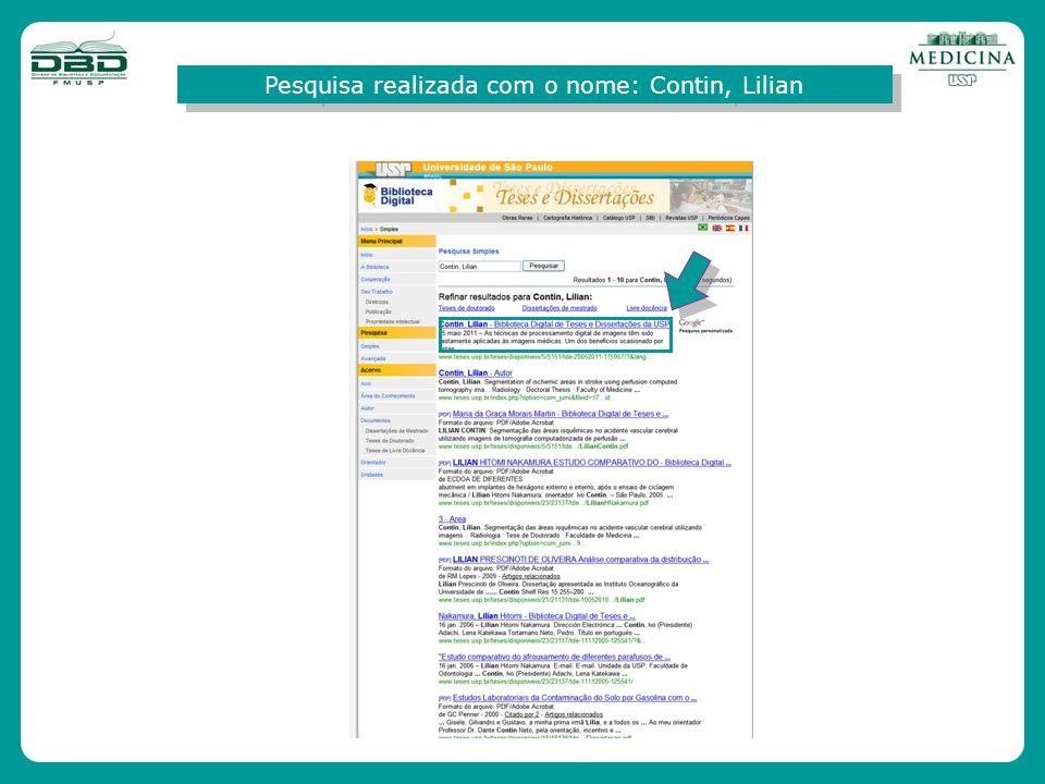 Informações gerais do registro encontrado com o nome do autor Lilian Contin Estatística de acesso:- Data de publicação na BDTD Número de visitas Número de downloads Acesso ao texto completo em pdf