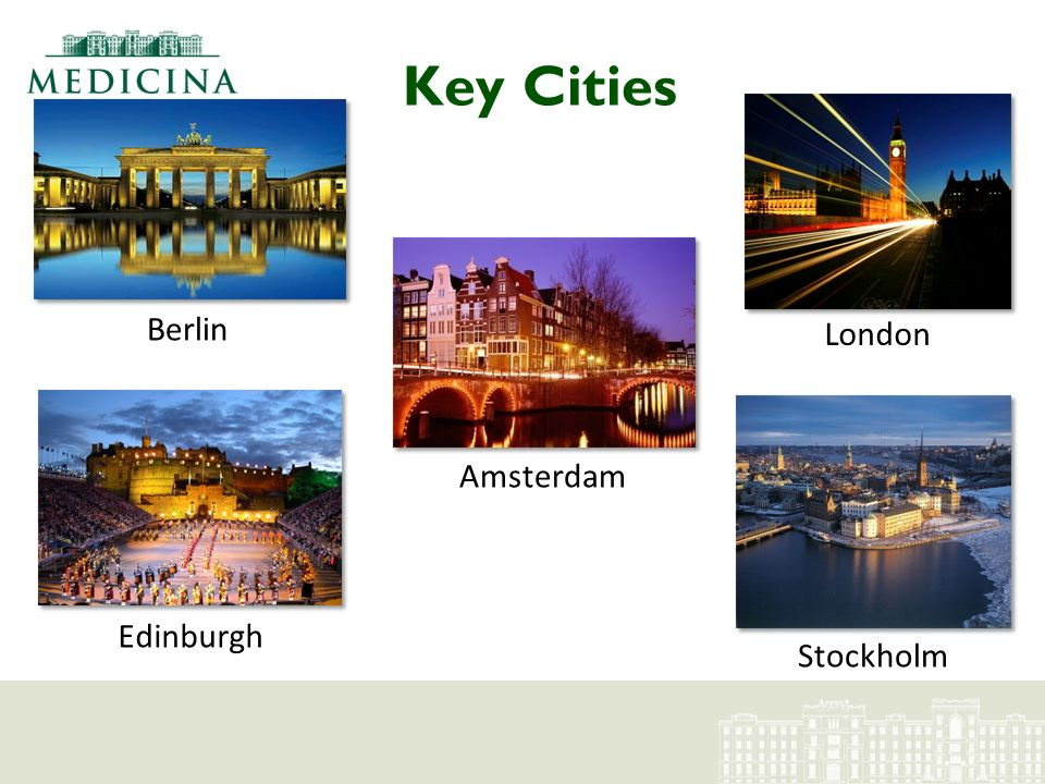 Key Cities Berlin Edinburgh Amsterdam London Stockholm
