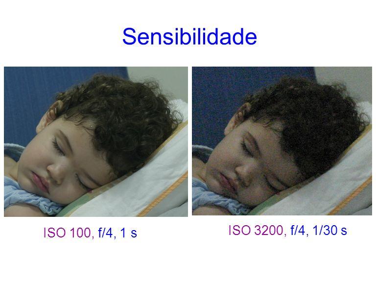 Sensibilidade ISO 100, f/4, 1 s ISO 3200, f/4, 1/30 s