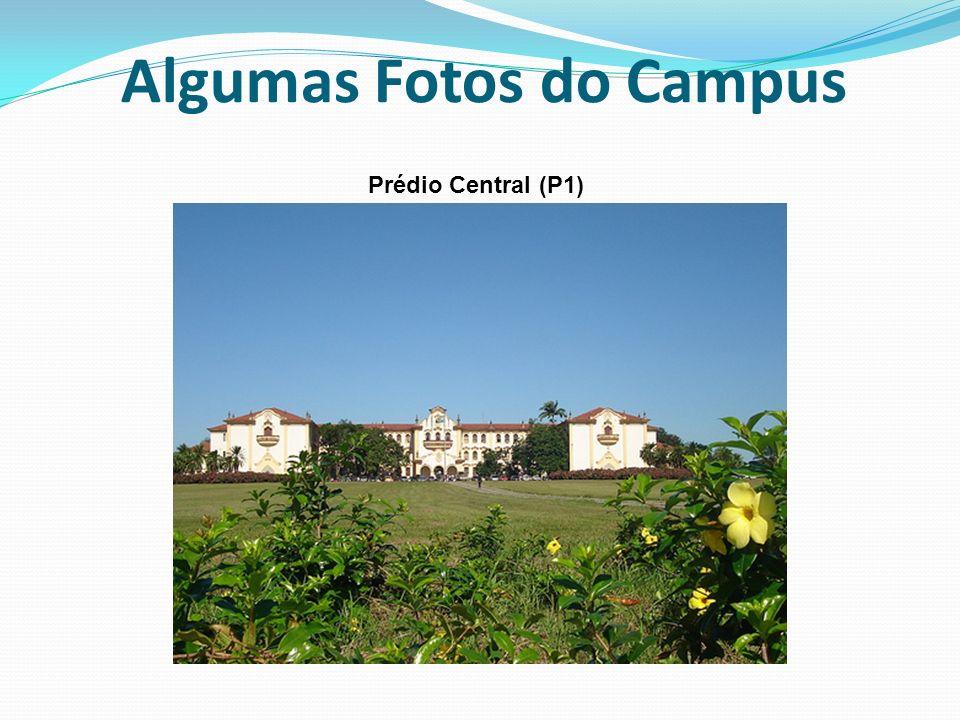 Algumas Fotos do Campus Prédio Central (P1)