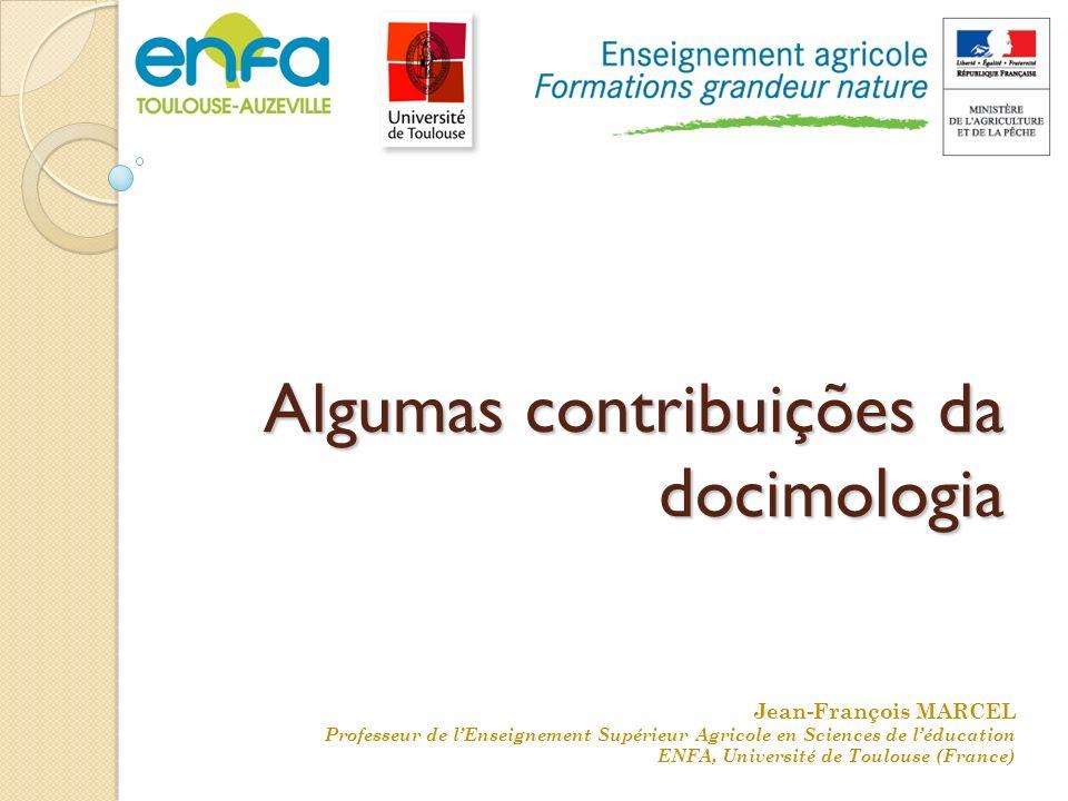 Algumas contribuições da docimologia Jean-François MARCEL Professeur de lEnseignement Supérieur Agricole en Sciences de léducation ENFA, Université de Toulouse (France)