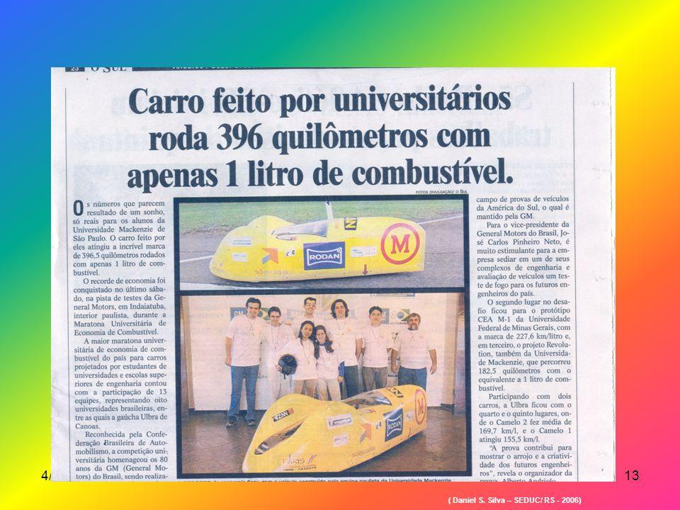 4/3/2014SUEPRO/RS13 ( Daniel S. Silva – SEDUC/ RS - 2006)