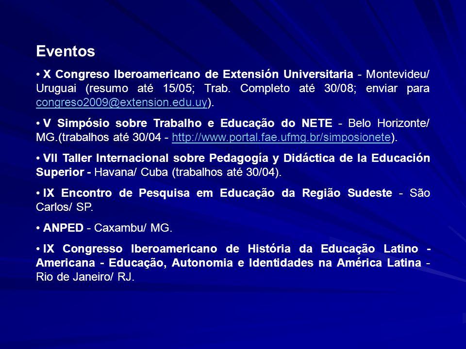 Eventos X Congreso Iberoamericano de Extensión Universitaria - Montevideu/ Uruguai (resumo até 15/05; Trab. Completo até 30/08; enviar para congreso20