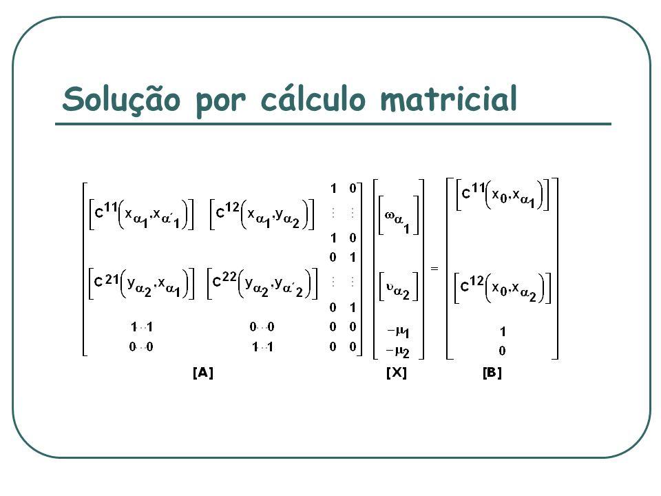 Solução por cálculo matricial