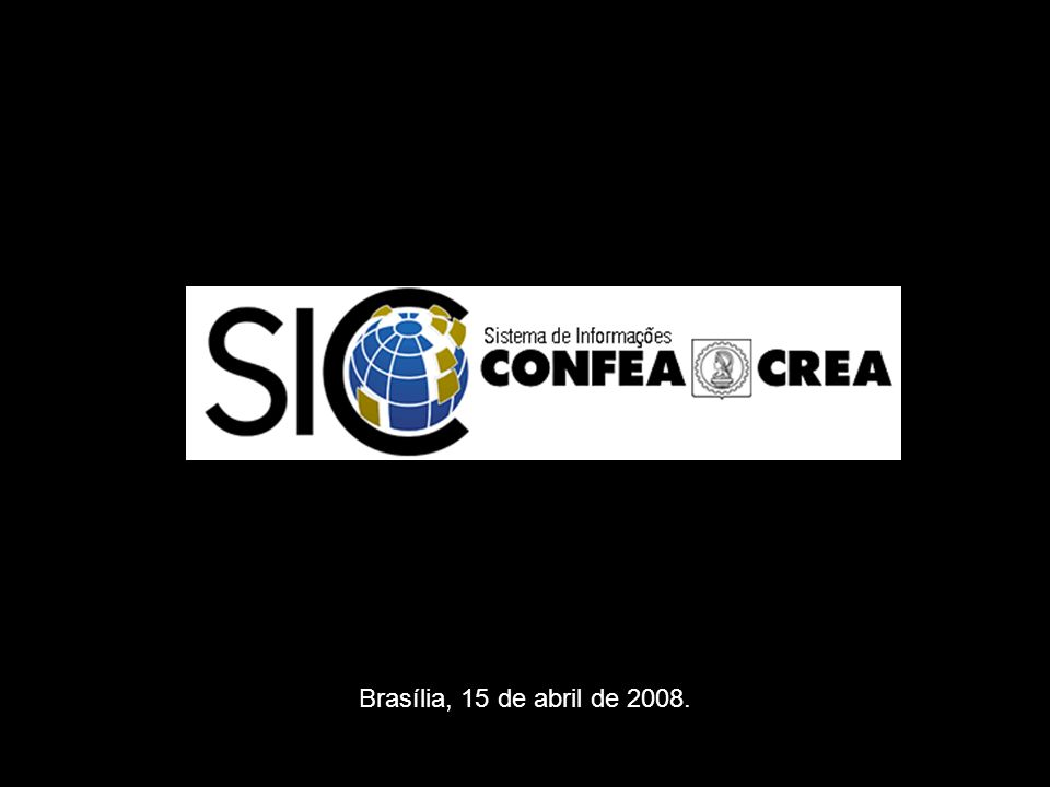 Brasília, 15 de abril de 2008.