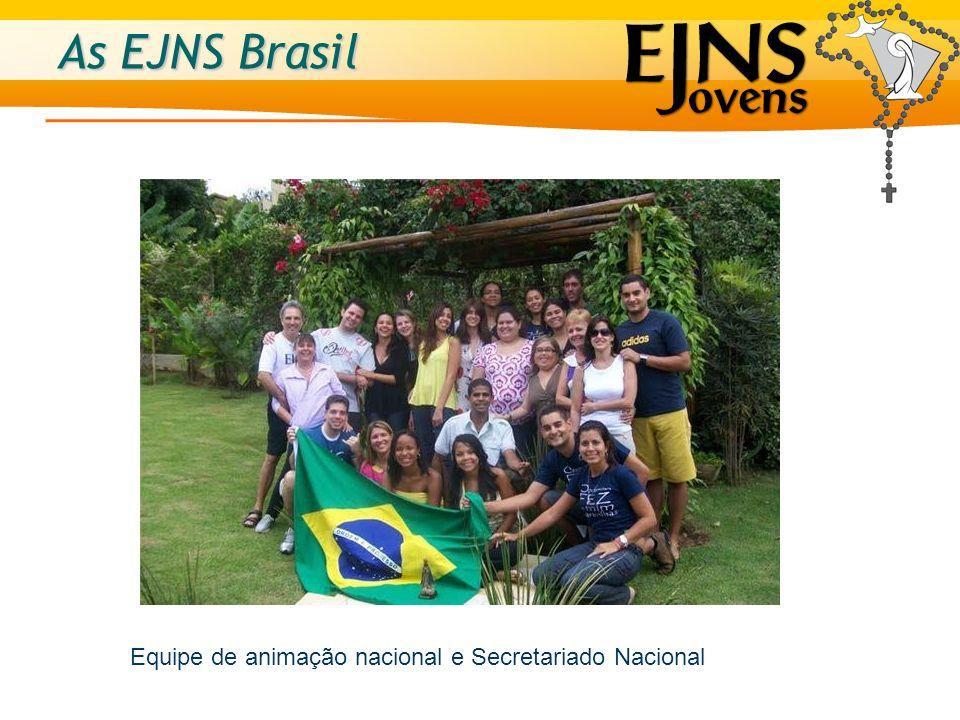As EJNS Brasil Equipe de animação nacional e Secretariado Nacional