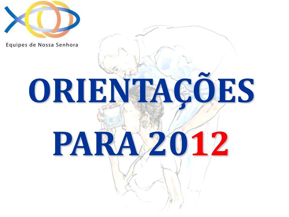 ORIENTAÇÕES PARA 2012