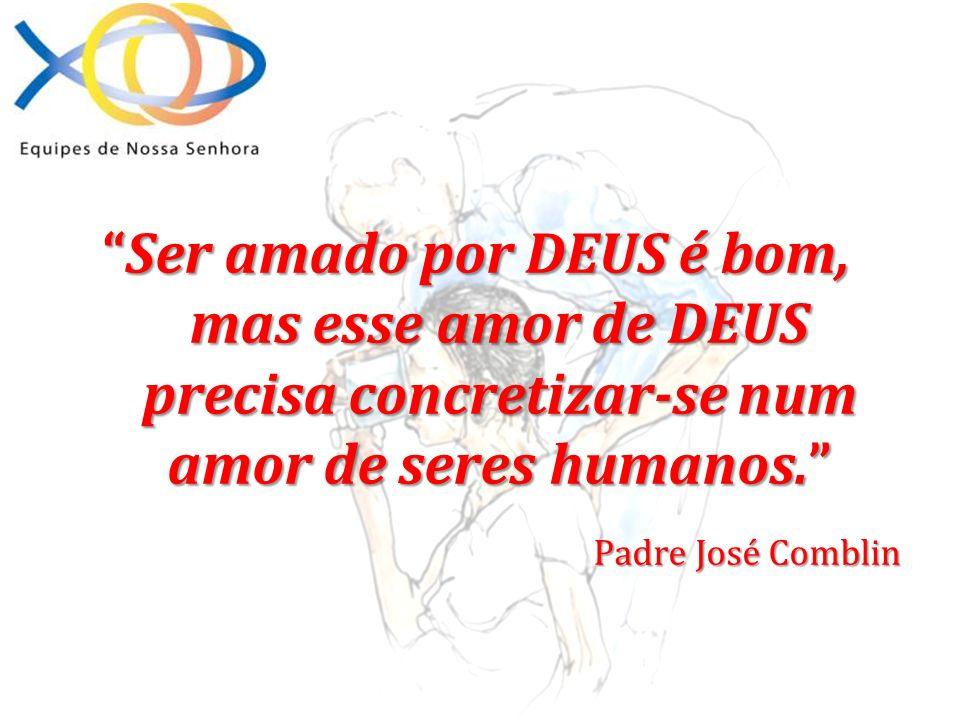 Ser amado por DEUS é bom, mas esse amor de DEUS precisa concretizar-se num amor de seres humanos.Ser amado por DEUS é bom, mas esse amor de DEUS preci
