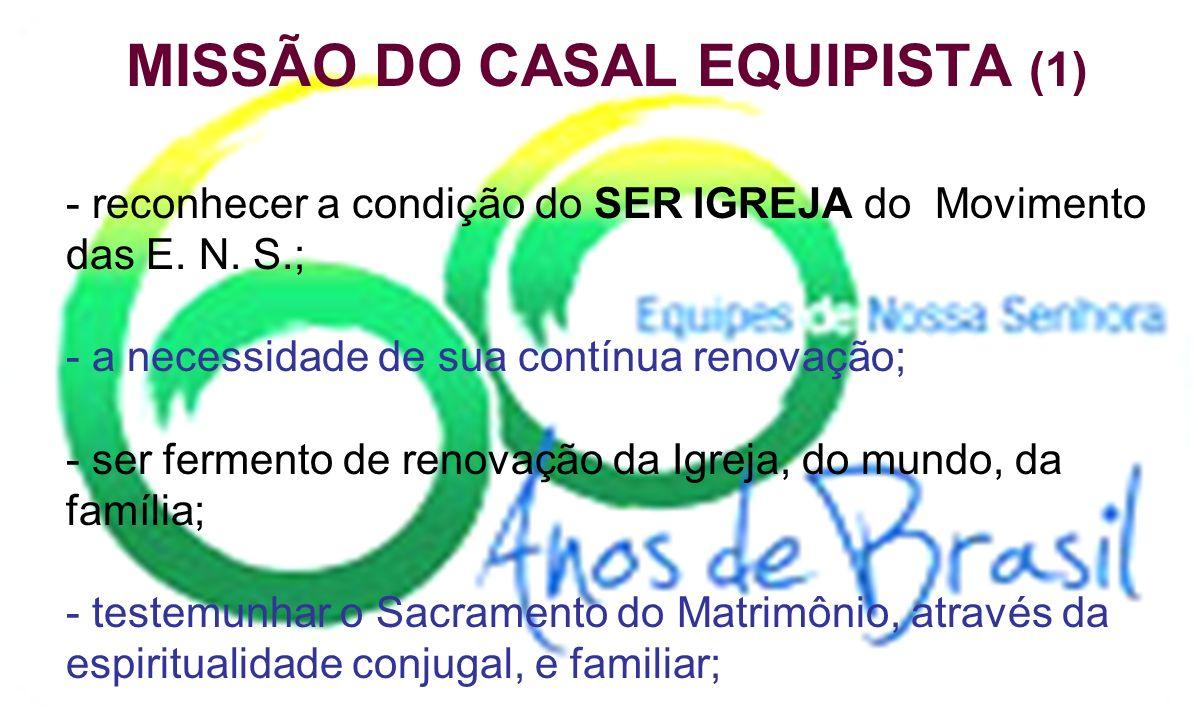 MISSÃO DO CASAL EQUIPISTA (2) - os casais das E.N.