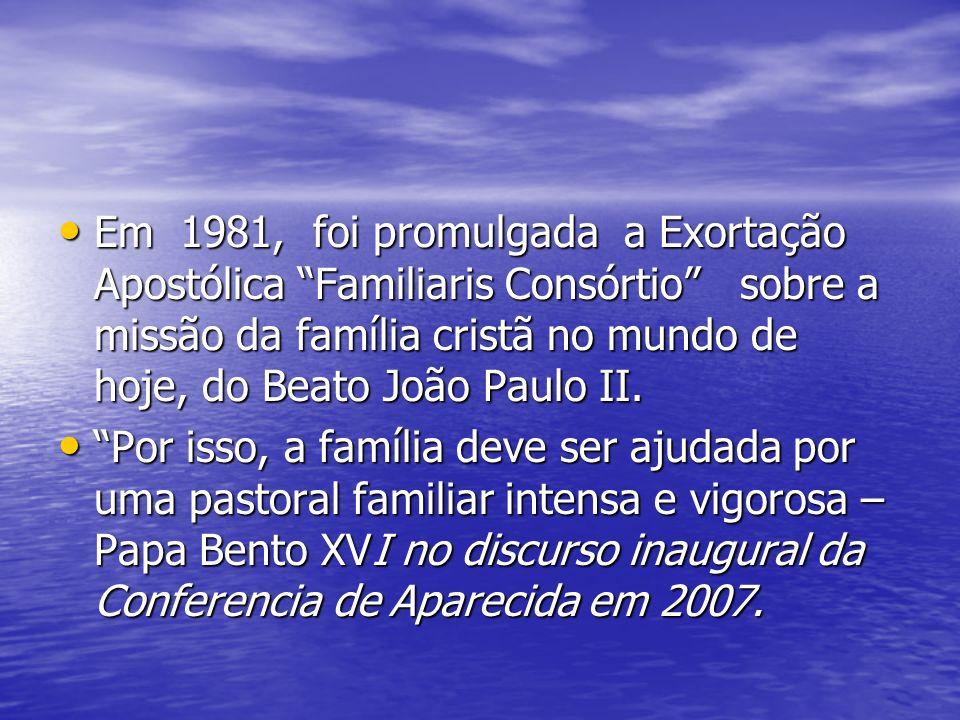 Em 1981, foi promulgada a Exortação Apostólica Familiaris Consórtio sobre a missão da família cristã no mundo de hoje, do Beato João Paulo II. Em 1981