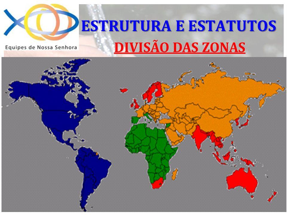 DIVISÃO DAS ZONAS ESTRUTURA E ESTATUTOS