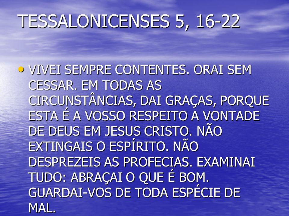 DEUS ESPÍRITO - santificador, através de seus dons – sabedoria, entendimento, conselho, ciência, piedade, fortaleza, temor a Deus.