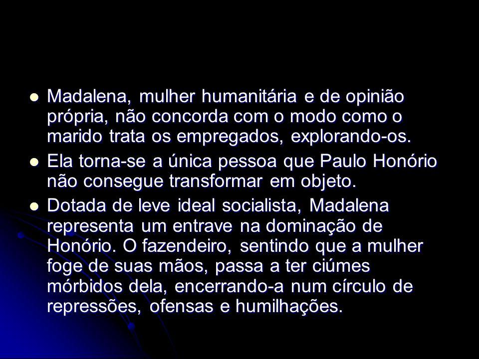 João Nogueira O advogado que auxiliou Paulo Honório nas falcatruas.