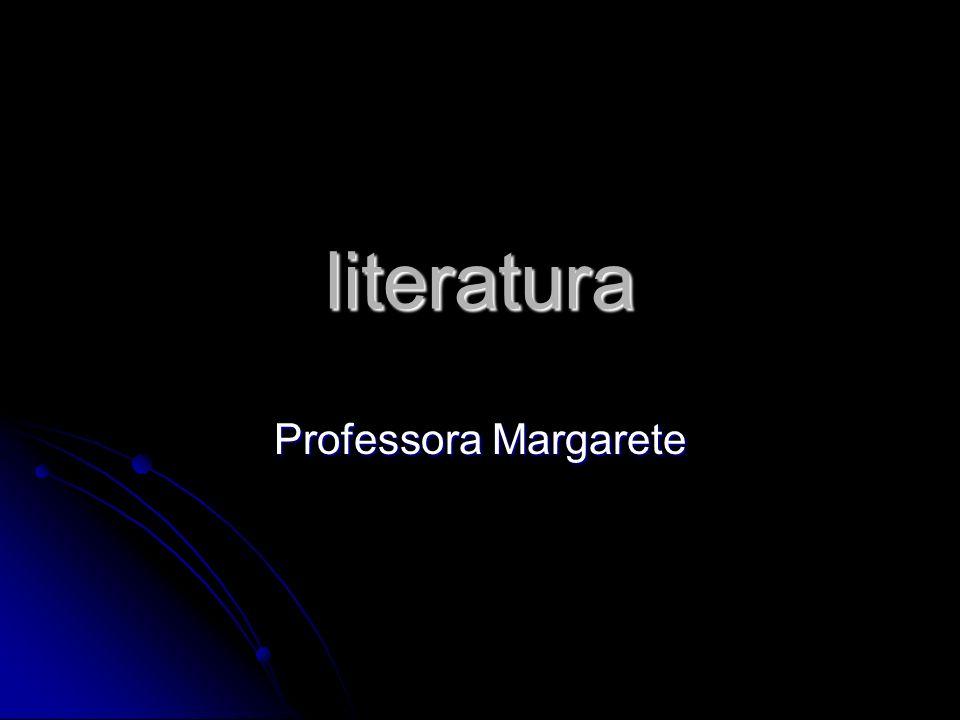 literatura Professora Margarete