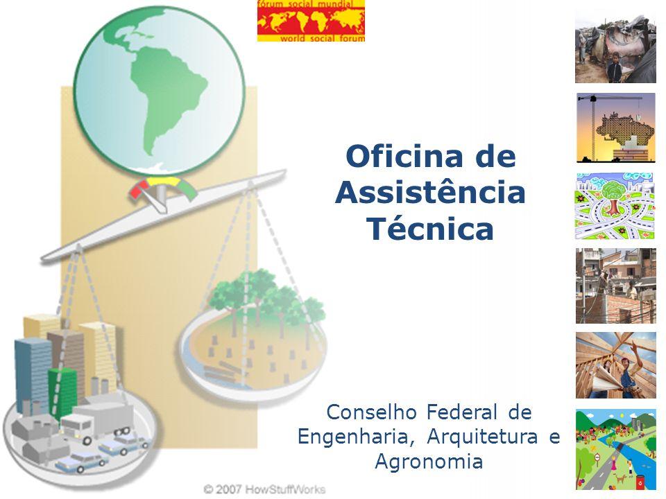 Oficina de Assistência Técnica Conselho Federal de Engenharia, Arquitetura e Agronomia