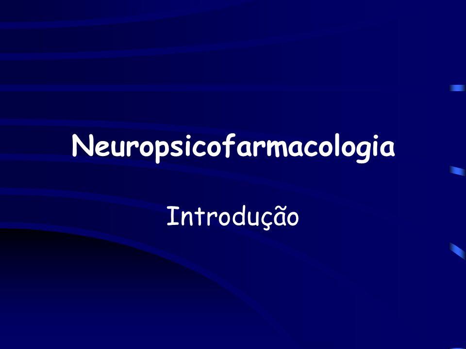 Neuropsicofarmacologia Introdução