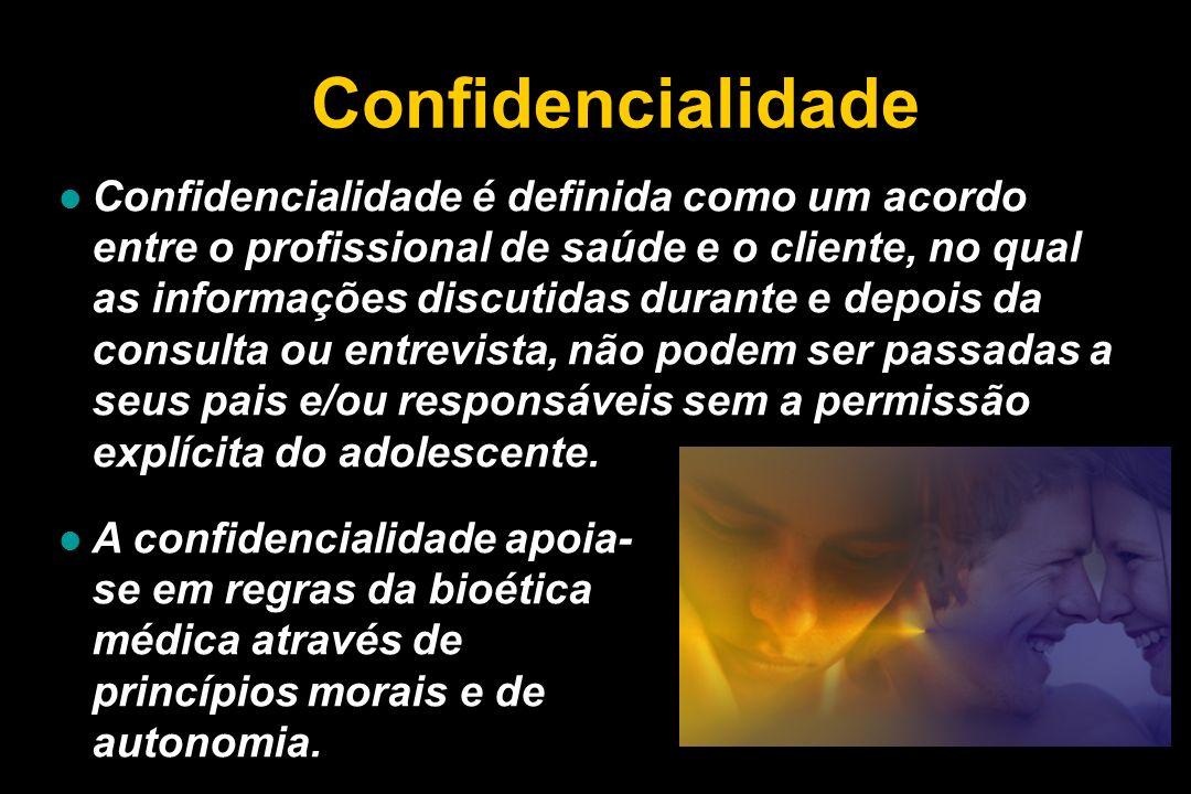 Confidencialidade Confidencialidade é definida como um acordo entre o profissional de saúde e o cliente, no qual as informações discutidas durante e d