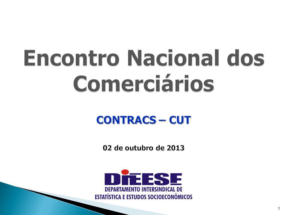 1 Encontro Nacional dos Comerciários CONTRACS – CUT 02 de outubro de 2013