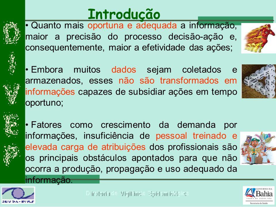 Objetivo Descrever a construção e o funcionamento do Boletim Epidemiológico Dinâmico que, a partir de dados atualizados e oportunos, oferece livre acesso à informações sobre a Dengue no Estado da Bahia.