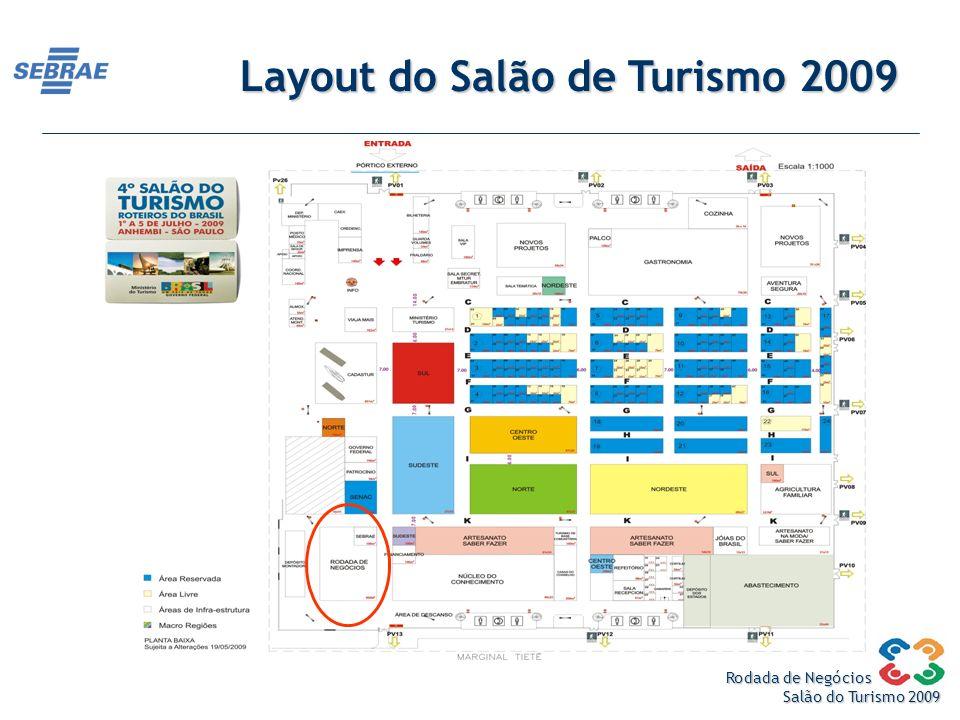 Rodada de Negócios Salão do Turismo 2009 Layout do Salão de Turismo 2009