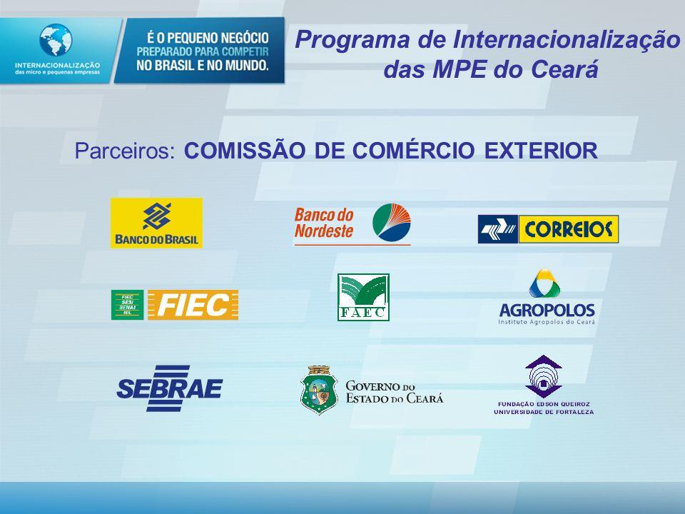 Programa de Internacionalização das MPE do Ceará Fase 3 – Ações de Mercado, Promoção Comercial e Comercialização Durante a Fase 3, os grupos de empresas desenvolverão diversas ações de promoção comercial, com ênfase em prospecção de mercado, missões técnicas e comerciais, rodadas de negócios e estratégias de comercialização direta ou indireta de seus produtos.