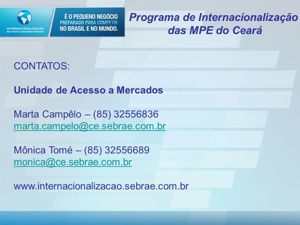 Programa de Internacionalização das MPE do Ceará Parceiros: COMISSÃO DE COMÉRCIO EXTERIOR