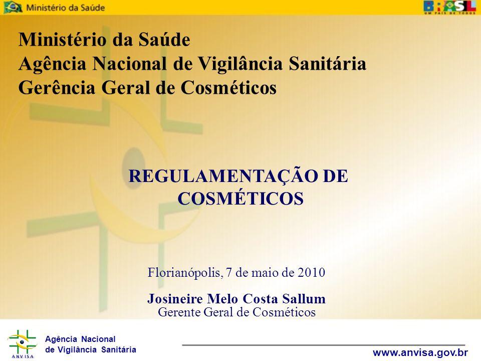 Agência Nacional de Vigilância Sanitária www.anvisa.gov.br MISSÃO DA ANVISA Proteger e promover a saúde da população garantindo a segurança sanitária de produtos e serviços e participando da construção de seu acesso.