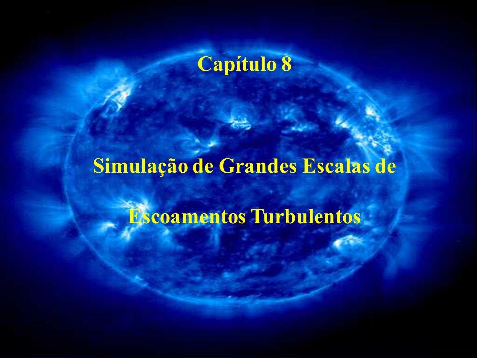 Simulação de Grandes Escalas (SGE) é uma metodologia intermediária à Simulação Numérica Direta (SND) e à simulação via equações médias de Reynolds (URANS).
