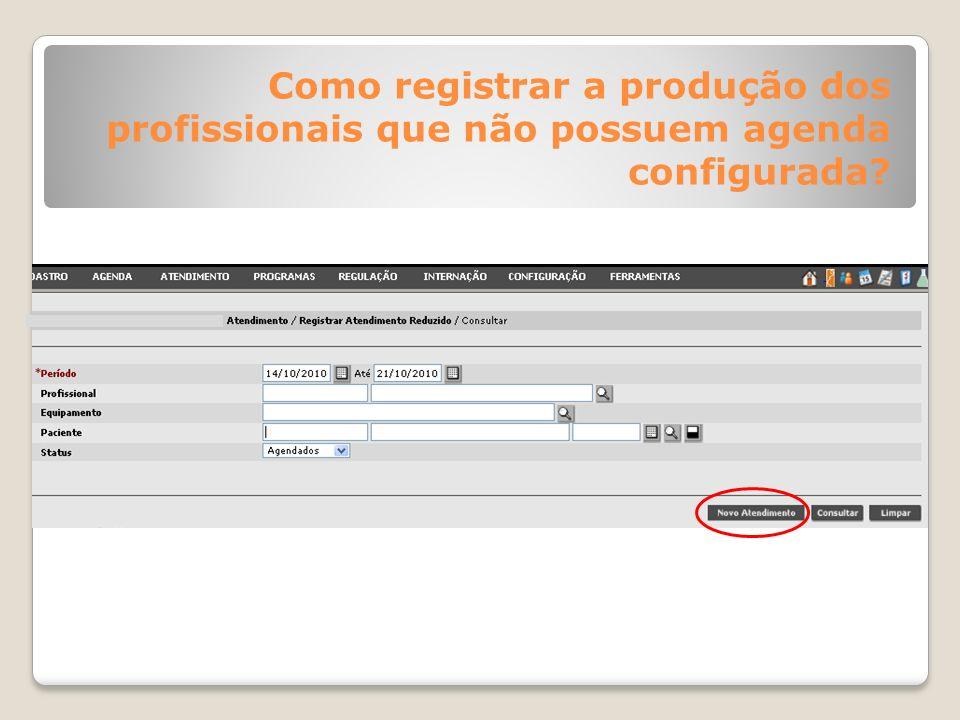 Como registrar a produção dos profissionais que não possuem agenda configurada?