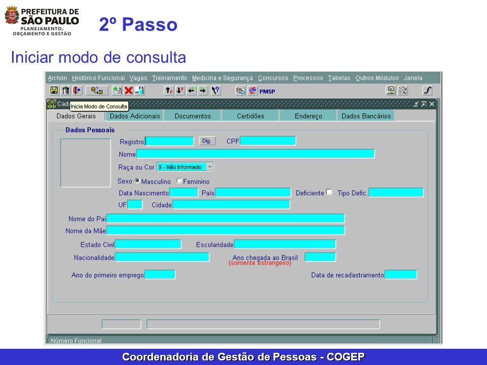 Coordenadoria de Gestão de Pessoas - COGEP 2º Passo Iniciar modo de consulta